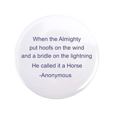 "Cool Horse quote 3.5"" Button"
