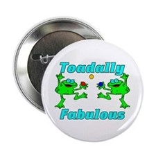 "Toadally Fabulous 2.25"" Button (100 pack)"