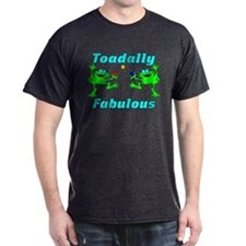 Toadally Fabulous T-Shirt
