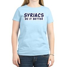 Syriacs do it better T-Shirt