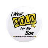 "I Wear Gold For My Son 8 3.5"" Button"