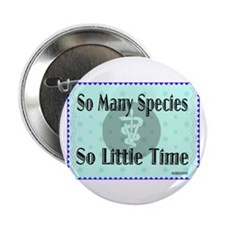 """So Many Species 2.25"""" Button"""