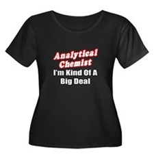 """Analytical Chemist Big Deal"" T"