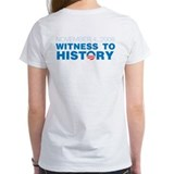 Yes We Did/Witness to History Tee