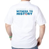 Yes We Did/Witness to History T-Shirt