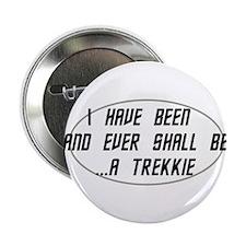 """Trekkie 2.25"""" Button"""