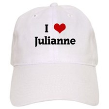 I Love Julianne Baseball Cap