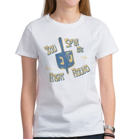 You Spin Me Right Round Womens T-Shirt