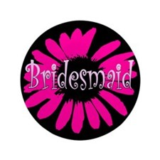 "Bridesmaid 3.5"" Button"