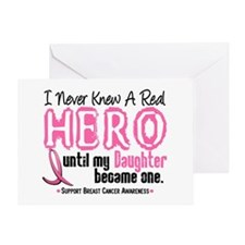 Never Knew A Hero 4 PINK (Daughter) Greeting Card