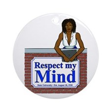 Black Respect My Mind Ornament (Round)