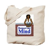 Black Respect My Mind Tote Bag