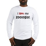 I love my Zoologist Long Sleeve T-Shirt