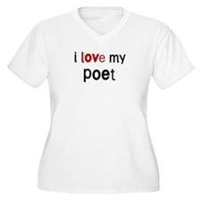 I love my Poet T-Shirt