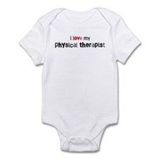 I love my Physical Therapist Infant Bodysuit