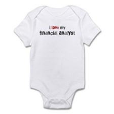 I love my Financial Analyst Infant Bodysuit