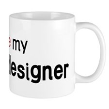 I love my Fashion Designer Mug