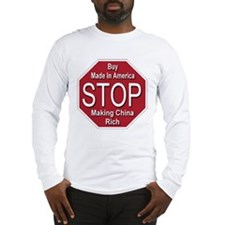 STOP Making China Rich Long Sleeve T-Shirt