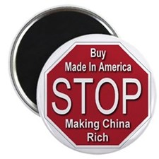 STOP Making China Rich Magnet