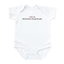 I love my Environmental Studi Infant Bodysuit
