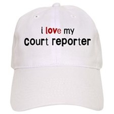 I love my Court Reporter Baseball Cap