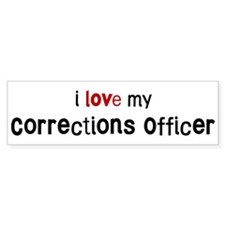 I love my Corrections Officer Bumper Bumper Sticker