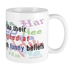 """Funny Beliefs"" Mug"