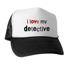 I love my Detective Trucker Hat