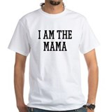 I am the Mama Shirt