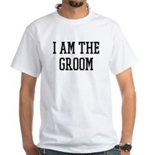 I am the Groom Shirt