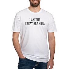 I am the Great Grandpa Shirt