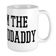 I am the Granddaddy Mug