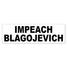 Impeach Blagojevich Bumper Sticker (10 pk)