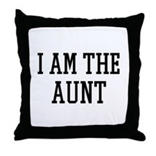I am the Aunt Throw Pillow