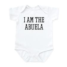 I am the Abuela Infant Bodysuit