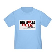 Big Dogs Rule T