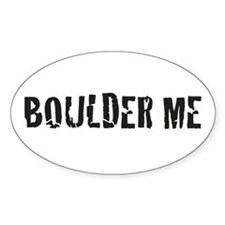 Boulder Me Oval Decal