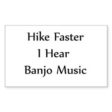 Hike Faster... Rectangle Decal