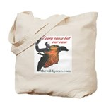 Every cause but our own - Tote Bag