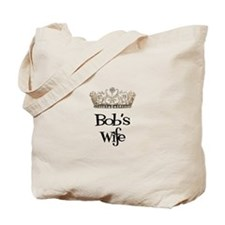 Bob's Wife Tote Bag
