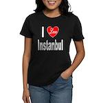 I Love Instanbul Turkey (Front) Women's Dark T-Shi