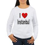 I Love Instanbul Turkey (Front) Women's Long Sleev