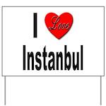 I Love Instanbul Turkey Yard Sign