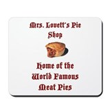 Mrs.Lovett's Pies Mousepad