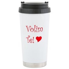 Now Featuring Volim Te Serbian Ceramic Travel Mug