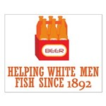 Beer Helping Men Fish Small Poster