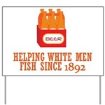 Beer Helping Men Fish Yard Sign