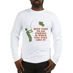 Best Time To Fish Long Sleeve T-Shirt