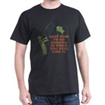 Best Time To Fish Dark T-Shirt