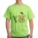 Best Time To Fish Green T-Shirt